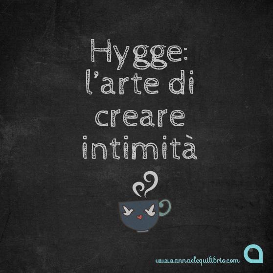Hygge, l'arte di creare intimità